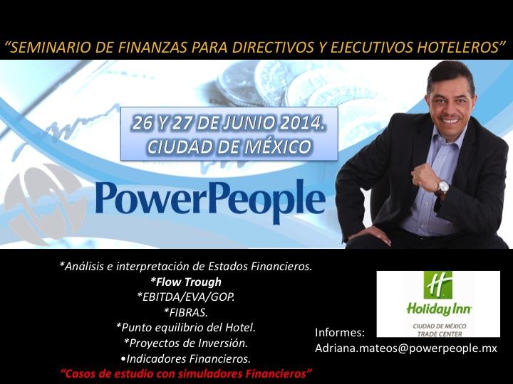 FINANZAS PARA EJECUTIVOS Y DIRECTORES DE HOTELES. México, D.F. 26 y 27 Junio.2014